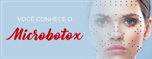 Você conhece o Microbotox?