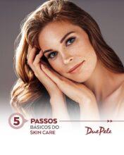 5 passos básicos d Skincare.